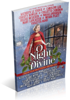 Blitz Sign-Up: O Night Divine: A Holiday Collection of Spirited Christmas Tales