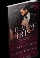 Blitz Sign-Up: Stealing Iris by Sahara Roberts
