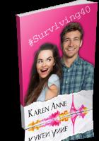 Blitz Sign-Up: #Surviving40 by Karen Anne