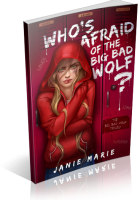 Blitz Sign-Up: Who's Afraid of the Big Bad Wolf? by Janie Marie