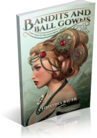 Tour: Bandits and Ball Gowns by Christina Bauer