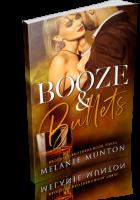 Blitz Sign-Up: Booze & Bullets by Melanie Munton