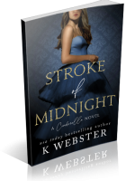 Blitz Sign-Up: Stroke of Midnight by K. Webster
