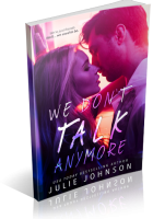 Blitz Sign-Up: We Don't Talk Anymore by Julie Johnson