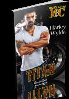 Blitz Sign-Up: Titan by Harley Wylde