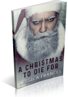 Blitz Sign-Up: A Christmas to Die For by Jessica Frances