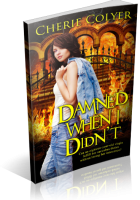 Blitz Sign-Up: Damned When I Didn't by Cherie Colyer