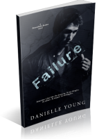 Review Opportunity: Failure by Danielle Young