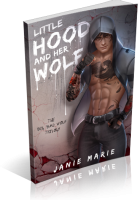 Blitz Sign-Up: Little Hood and Her Wolf by Janie Marie