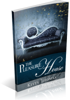 Blitz Sign-Up: The Pleasure House by Kitty Thomas