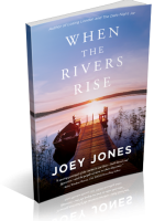 Blitz Sign-Up: When the Rivers Rise by Joey Jones