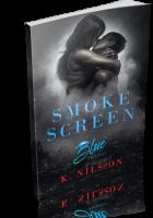 Tour: Smoke Screen by K. Nilsson