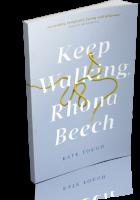 Blitz Sign-Up: Keep Walking, Rhona Beech by Kate Tough