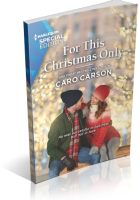 Blitz Sign-Up: For This Christmas Only by Caro Carson