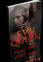 Blitz Sign-Up: Evil Queen by Rebel Hart