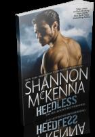 Blitz Sign-Up: Heedless by Shannon McKenna
