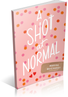 Blitz Sign-Up: A Shot at Normal by Marisa Reichardt