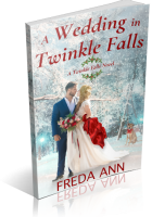 Blitz Sign-Up: A Wedding in Twinkle Falls by Freda Ann