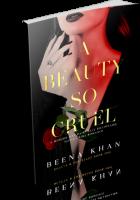 Tour: A Beauty So Cruel by Beena Khan