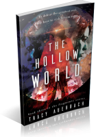Blitz Sign-Up: The Hollow World by Tracy Auerbach