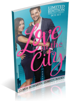 Blitz Sign-Up: Love in the City: Limited Edition Romantic Comedy Box Set