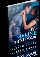 Blitz Sign-Up: Her Marine Next Door by Aliyah Burke