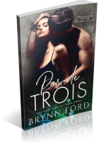 Blitz Sign-Up: Pas de Trois by Brynn Ford