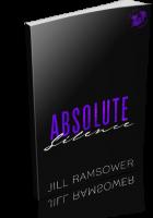 Blitz Sign-Up: Absolute Silence by Jill Ramsower