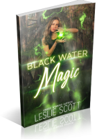 Review Opportunity: Black Water Magic by Leslie Scott