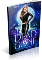 Blitz Sign-Up: Dead and Gone by Annie Anderson
