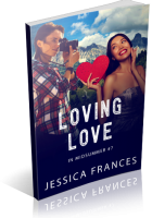 Blitz Sign-Up: Loving Love by Jessica Frances