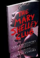Tour: The Mary Shelley Club by Goldy Moldavsky