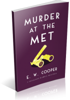 Blitz Sign-Up: Murder at the Met by E.W. Cooper