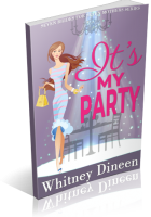 Blitz Sign-Up: It's My Party by Whitney Dineen
