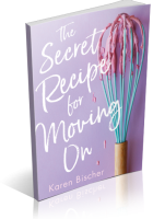 Tour: The Secret Recipe for Moving On by Karen Bischer