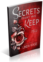 Blitz Sign-Up: Secrets That We Keep by Linda Kage