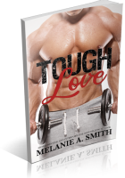 Blitz Sign-Up: Tough Love by Melanie A. Smith