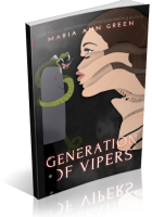 Tour Sign-Up: Generation of Vipers by Maria Ann Green