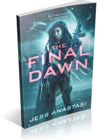 Blitz Sign-Up: The Final Dawn by Jess Anastasi