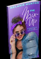Blitz Sign-Up: The Mix-Up by Melanie Munton