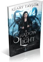 Blitz Sign-Up: A Shadow in the Light by Keary Taylor