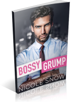 Blitz Sign-Up: Bossy Grump by Nicole Snow