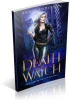 Blitz Sign-Up: Death Watch by Annie Anderson
