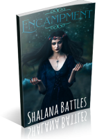 Tour: Encampment by Shalana Battles