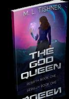 Tour: The God Queen by M.L. Tishner