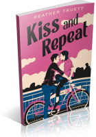 Tour: Kiss and Repeat by Heather Truett