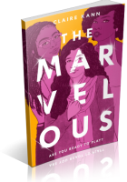 Tour Sign-Up: The Marvelous by Claire Kann