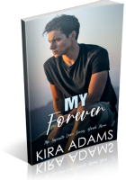 Blitz Sign-Up: My Forever by Kira Adams