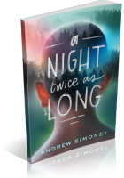 Tour: A Night Twice as Long by Andrew Simonet
