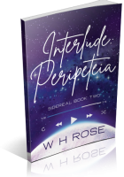 Blitz Sign-Up: Interlude: Peripeteia by W.H. Rose